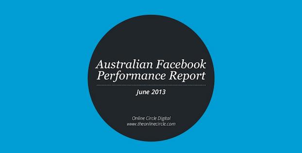 Australian Facebook Performance - via Online Circle