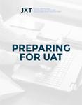 Preparing for UAT